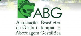 Ainda não conhece a Associação Brasileira de Gestalt-terapia e abordagem gestáltica (ABG)?